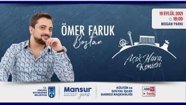 """""""Büyükşehir Parklarda"""" Etkinliklerimiz Kapsamında Ömer Faruk Bostan Konseri"""